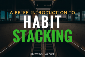 What is Habit Stacking?