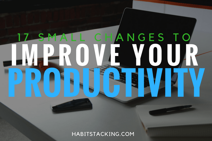 Improve your productivity with habit stacking